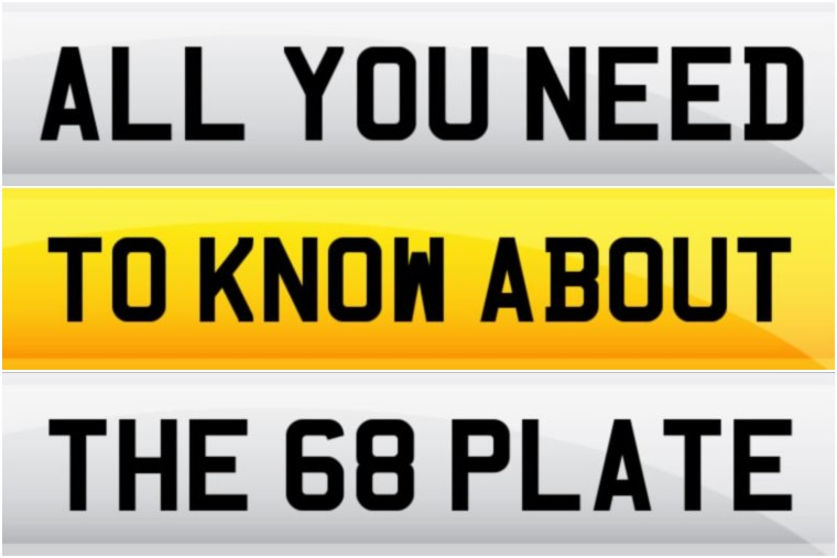 All you need to know about the new 68 plate
