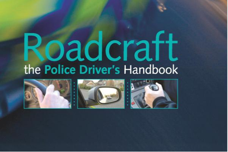 Roadcraft is the basis of a lot of IAM's teachings.